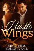 A Hustle of Wings