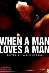 When A Man Loves A Man (Xcite Best-Selling Gay Collections)