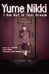 Yume Nikki: I Am Not in Your Dream