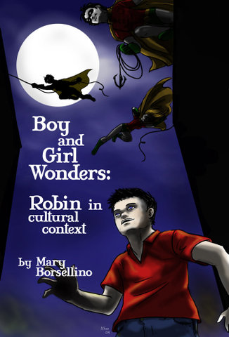 Boy and Girl Wonders: Robin in Cultural Context